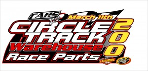 Circle Track Warehouse Race Parts 200 @ Concord March 11th